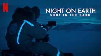 Night on Earth: Shot in the Dark (2020)